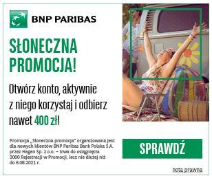 BNP Paribas Słoneczna promocja premia do 400 zł