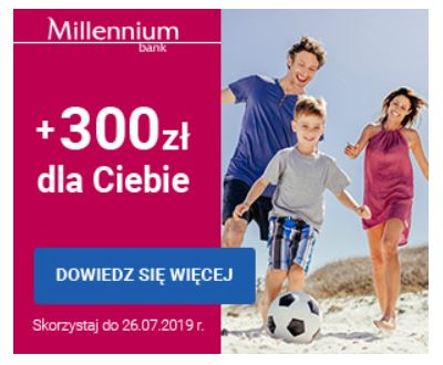 Bank Millennium Konto 360° + 300 zł premii