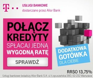 Kredyt konsolidacyjny T-Mobile Usługi Bankowe